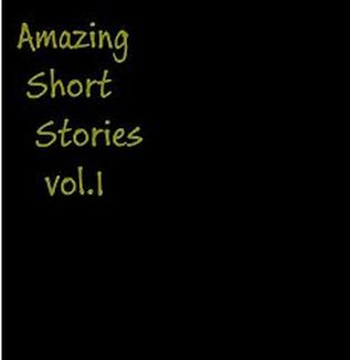 Amazing Short Stories vol.1